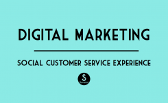Digital Marketing and the Social Customer Service Experience
