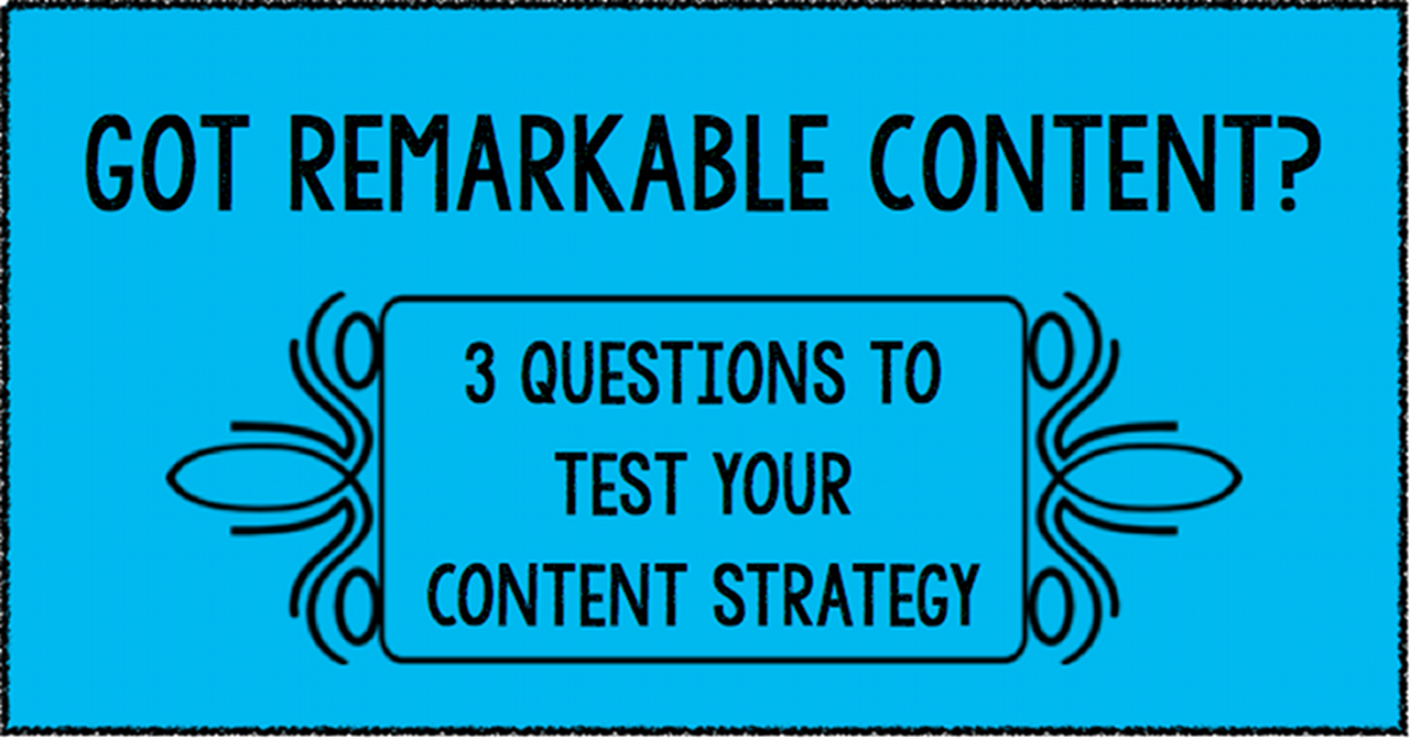 Is Your Content Remarkable?