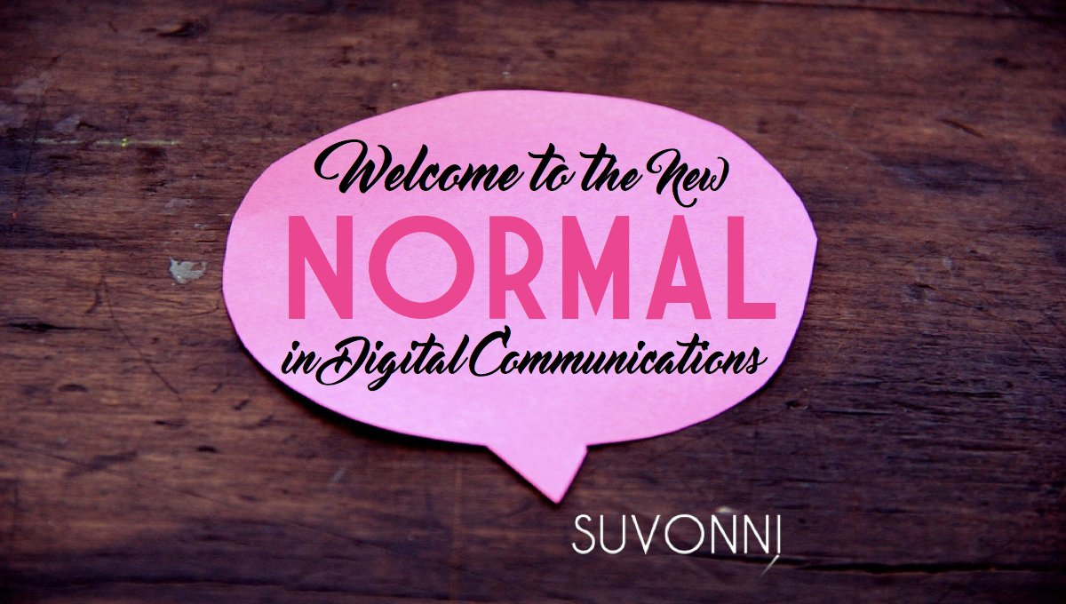 Digital Communication - The New Normal