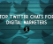 Twitter Chats for Digital Marketers
